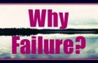 why fail